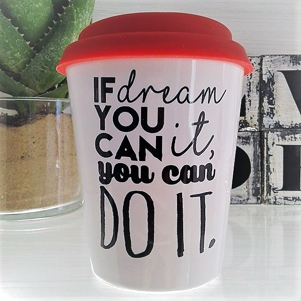 Taza Mug If dream you can it you can DO IT