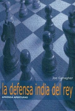 Aprenda Aperturas - La Defensa India De Rey