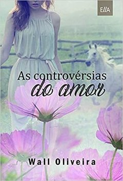 As controvérsias do amor