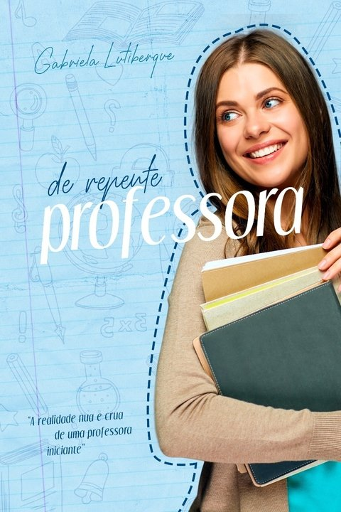 De repente professora