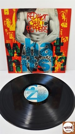 Red Hot Chilli Peppers - What Hits!