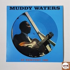 Muddy Waters - At Newport 1960 (Picture Disk/Novo/180g)