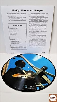 Muddy Waters - At Newport 1960 (Picture Disk/Novo/180g) na internet