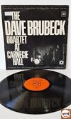 The Dave Brubeck Quartet - At Carnegie Hall (Importado Alemanha)