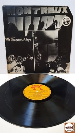 The Trumpet Kings - At The Montreux Jazz Festival 1975