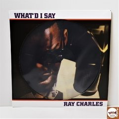 Ray Charles - What'd I Say (Novo/Picture Disc)