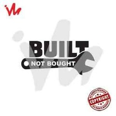 Adesivo Built Not Bought