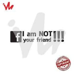 Adesivo I am Not Your Friend!!! - comprar online