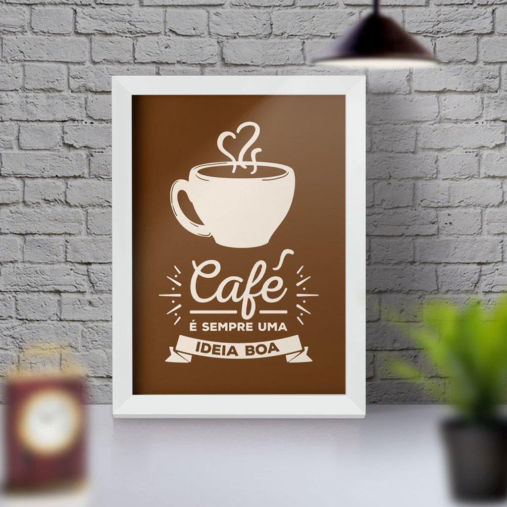 Quadro Decorativo Com Moldura Café é Sempre Uma Ideia Boa Quadro De Frases E Citações