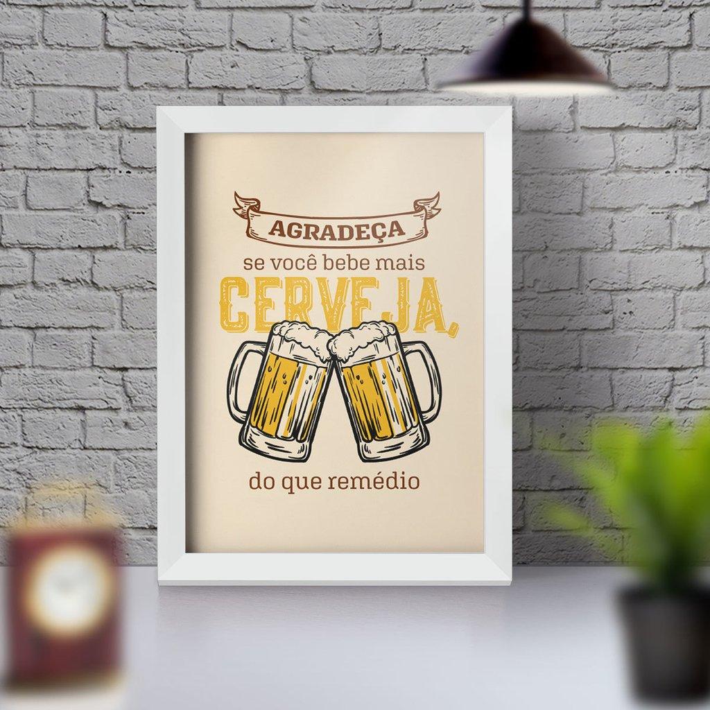 Quadro Decorativo Com Moldura Agradeça A Cerveja Quadro De Frases E Citações