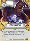 Let The Wookiee Win / Deixe o Wookie Vencer