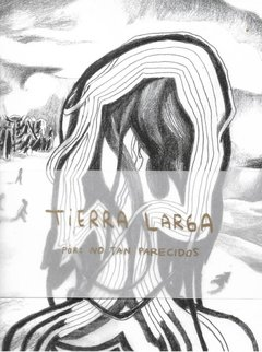Tierra Larga  - No Tan Parecidos