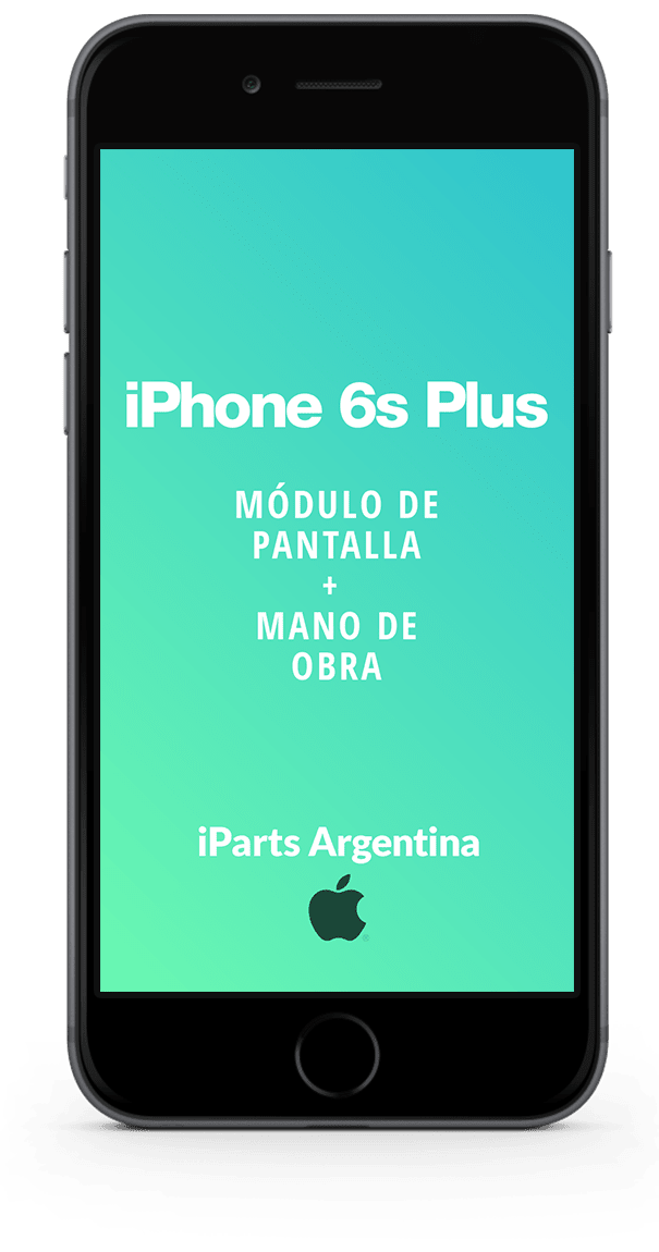 iPhone 6s Plus Pantalla + Colocación
