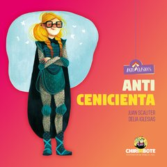 "Anticlásicos ""Anti Cenicienta"""
