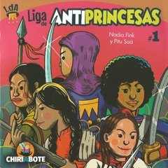 Liga Antiprincesas 1