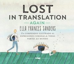Lost In Translation Again - Ella Frances Sanders