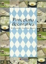 Porcela decorativa tomo 1