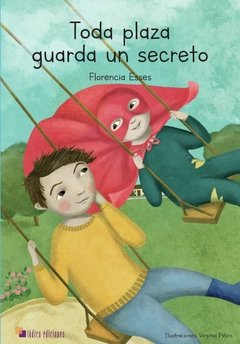 Toda plaza guarda un secreto
