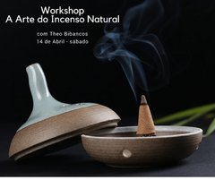 Workshop - A Arte do Incenso Natural