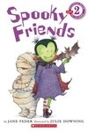 Scholastic Reader Level 2: Spooky Friends