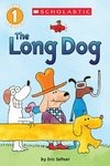 The Long Dog - SCHOLASTIC reader level 1