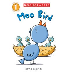 Scholastic Reader! Level 1: Moo Bird