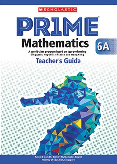PRIME Mathematics  - Teacher's Guide: 6A