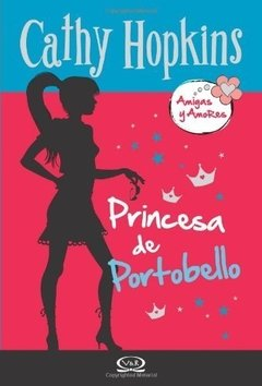 CATHY HOPKINS 03 PRINCESA DE PORTOBELLO