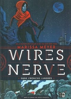 WIRES AND NERVE (SAGA CRONICAS LUNARES 7)