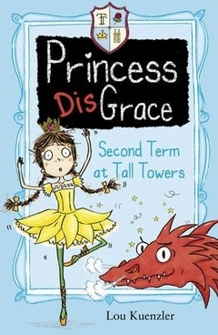princess disgrace  Second term at tall towers
