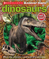 Scholastic Discover More: Dinosaurs