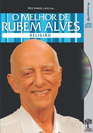 Audiolivro: O Melhor de Rubem Alves - Re...