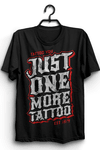 CAMISETA JUST ONE MORE TATTOO - loja online