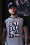 RAGLAN JUST ONE MORE TATTOO - comprar online