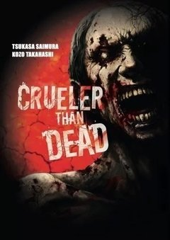 Crueler Than Dead - Tomo 1