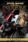 Star Wars Legends:The Old Republic - Tomo 2 - comprar online