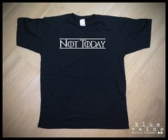 Remera GoT Not Today