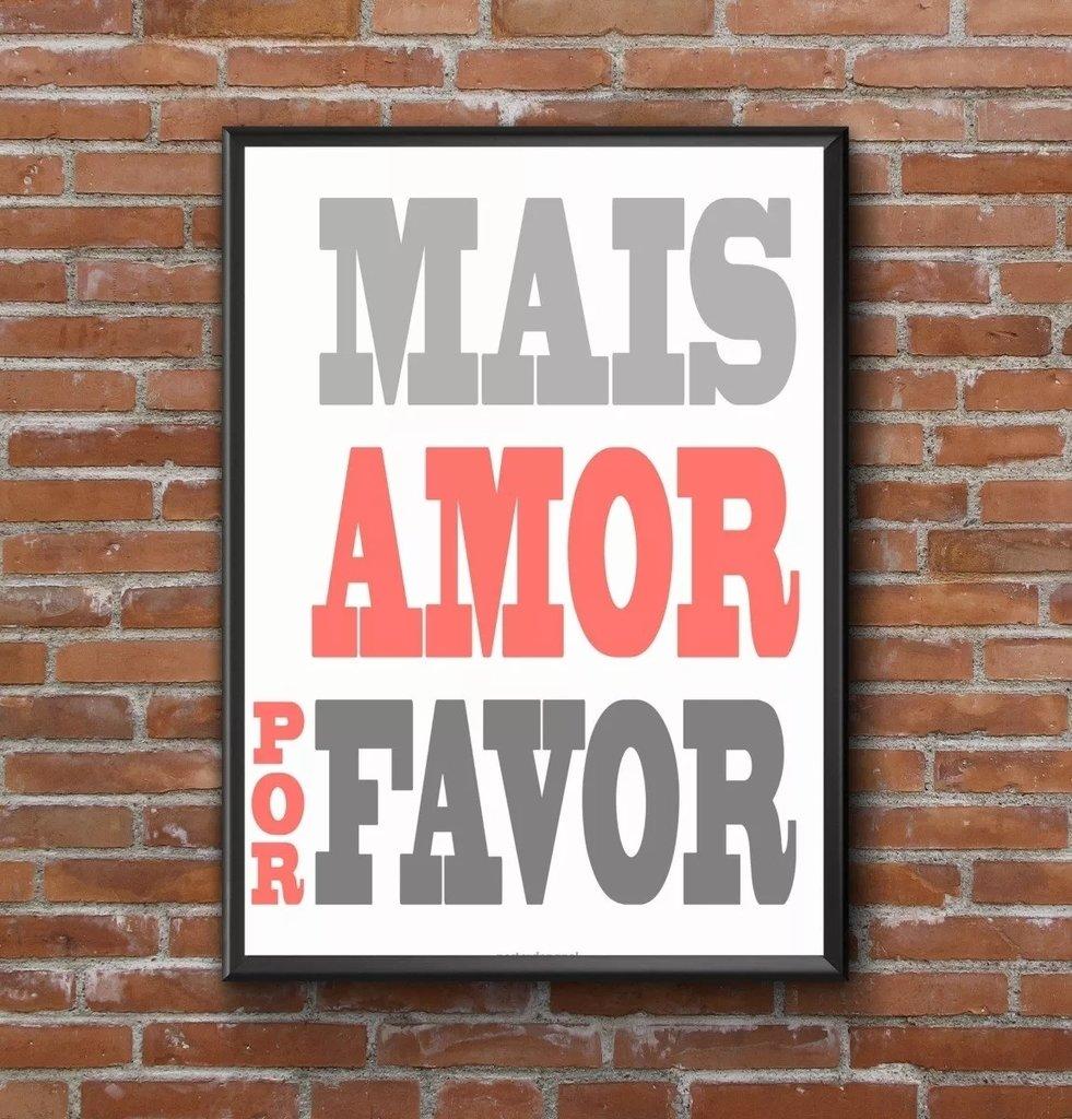 Lindo Quadro Arte Tipografica Motivacional Mais Amor 42x29cm