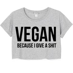 Vegan - Because I Give A Shit