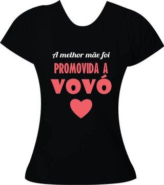 Camiseta A melhor mãe foi promovida a vo...