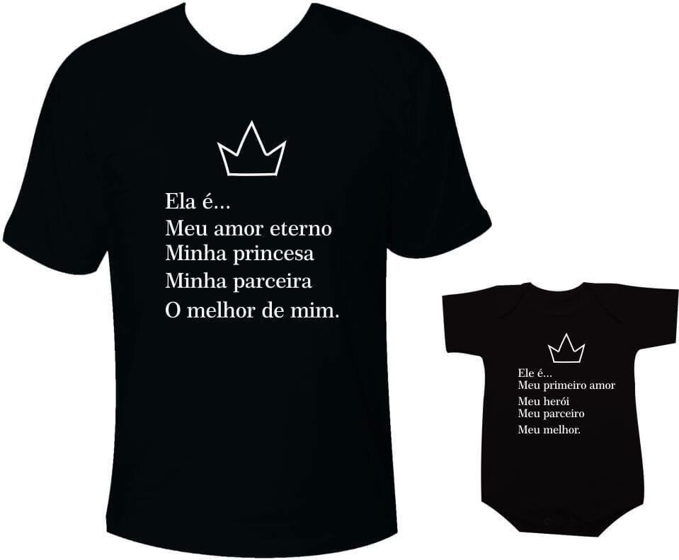 Camisetas Tal Pai Tal Filha Ela é Meu Amor Eterno Minha Princesa