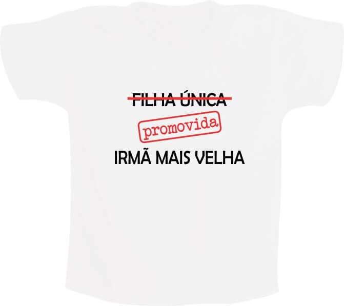 Camiseta Filha única Promovida Irmã Mais Velha