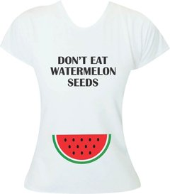Camiseta Gestante Don't eat watermelon seeds