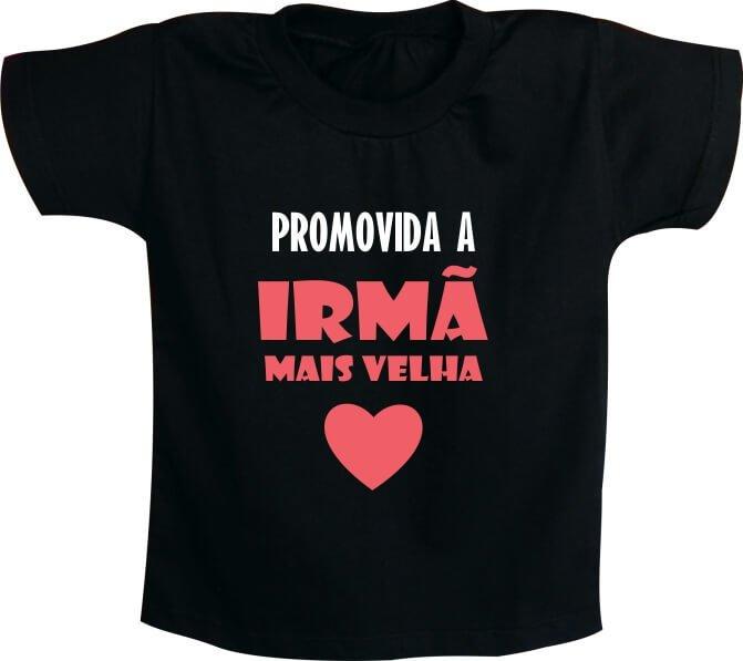 Camiseta Promovida A Irmã Mais Velha