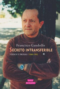 Secreto intransferible, Francisco Gandoilfo