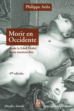 Morir en Occidente, Philippe Aries