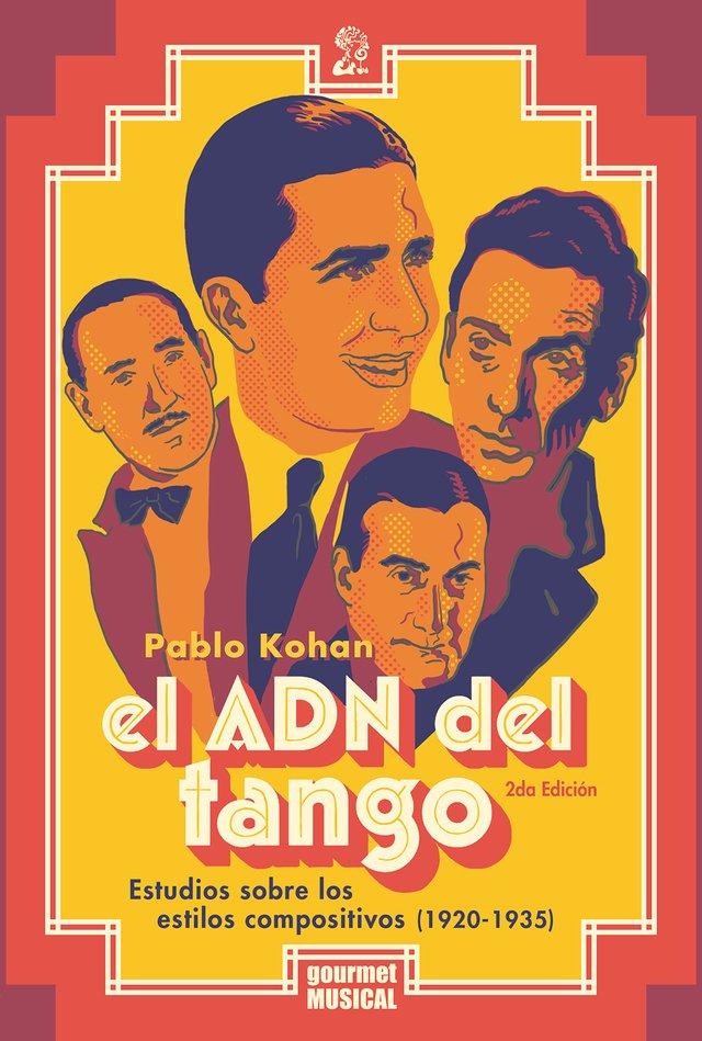 EL ADN DEL TANGO. ESTUDIOS SOBRE ESTILOS COMPARATIVOS (1920-1935 ...