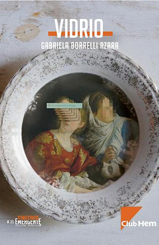 Vidrio, Gabriela Borrelli Azara - Volcán Azul Libros