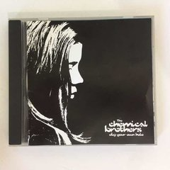 Cd The Chemical Brothers - Dig Your Own Hole