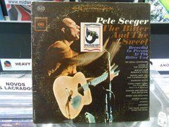 Lp Pete Seeger - The Bitter And The Sweet - Importado Usa